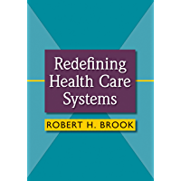 Redefining Health Care Systems (English Edition)