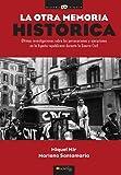 La otra memoria histórica (Historia Incógnita)