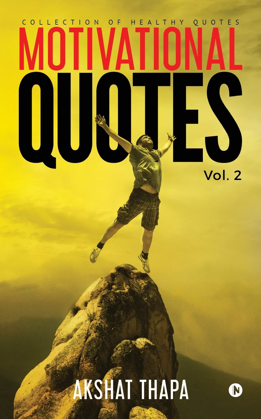 Motivational Quotes - Vol. 2: Collection of Healthy Quotes pdf epub