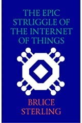 The Epic Struggle of the Internet of Things Kindle Edition
