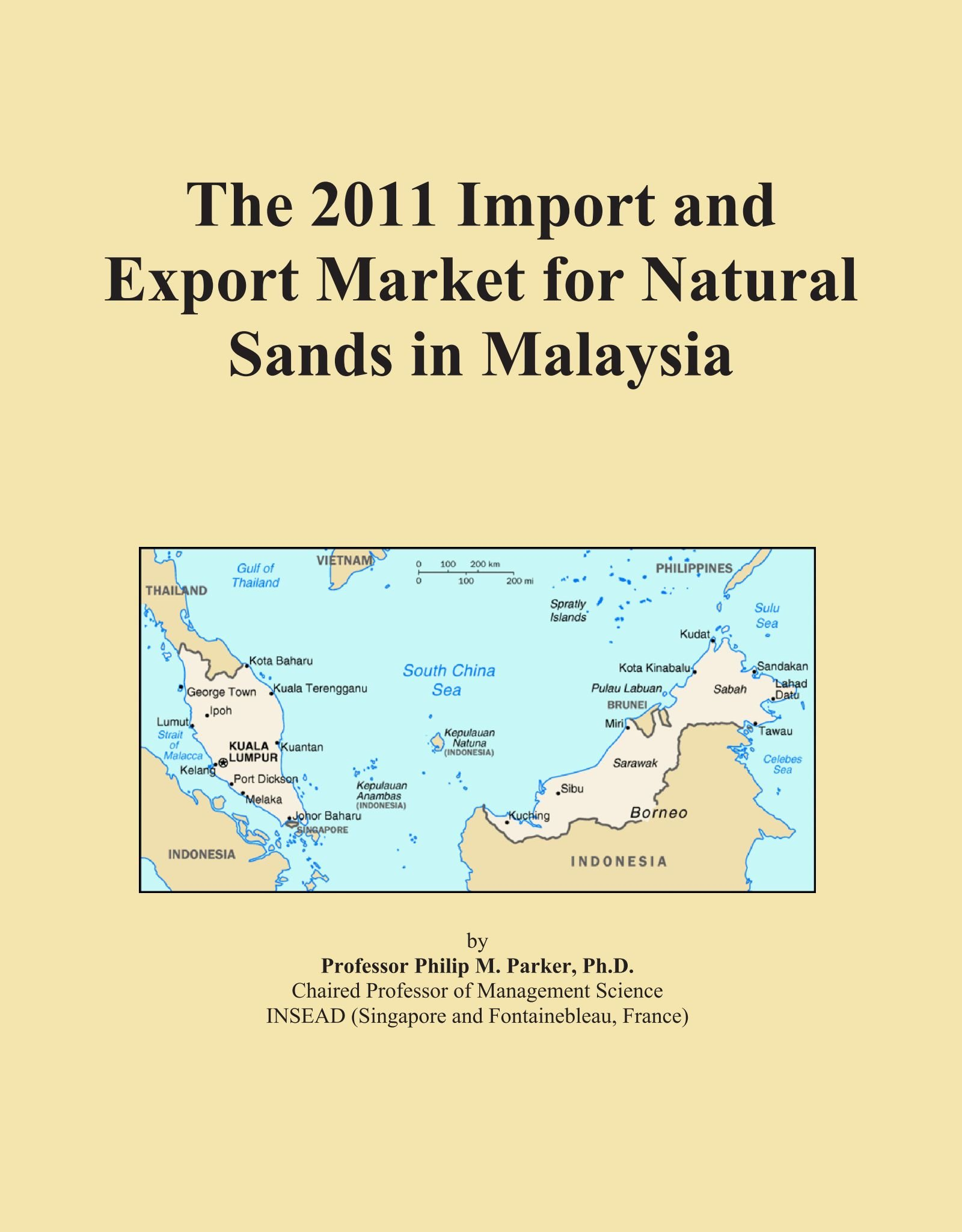 Download The 2011 Import and Export Market for Natural Sands in Malaysia ebook