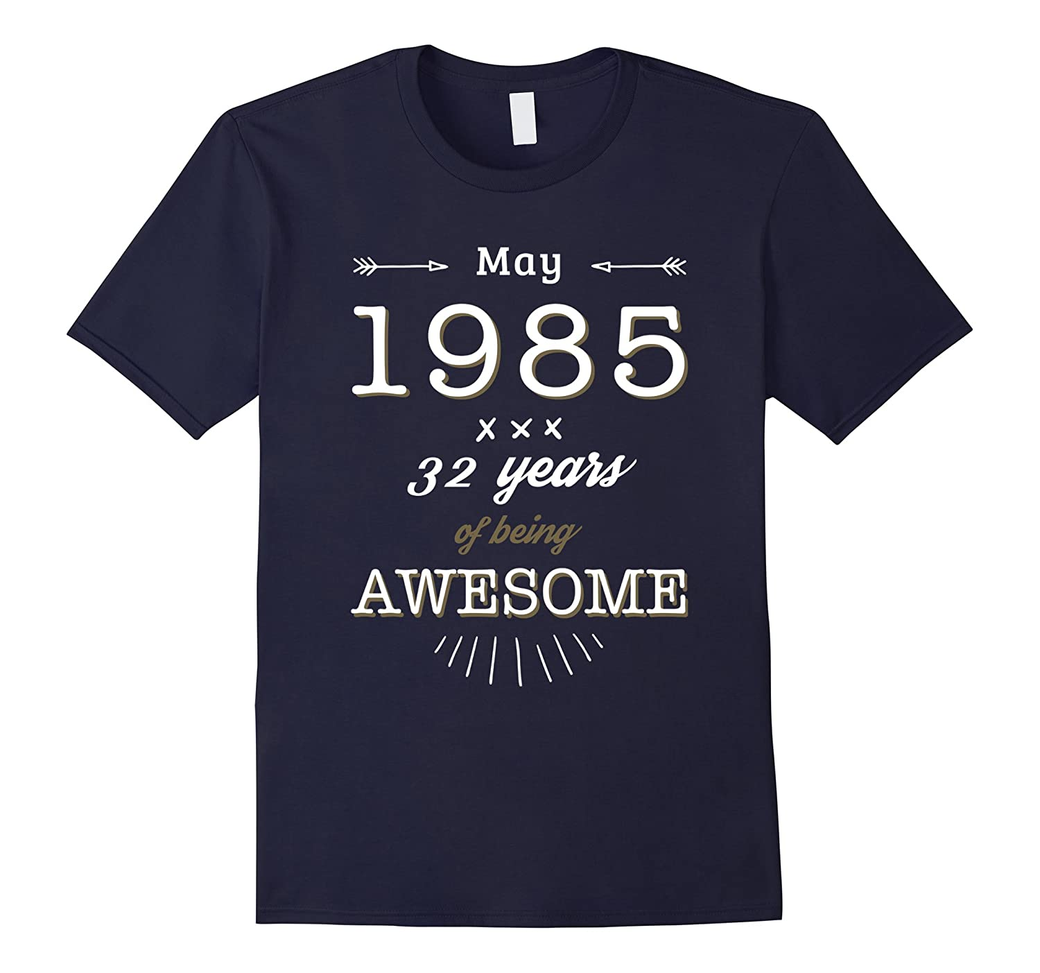 May 1985 32 years being awesome Tshirt 32th birthday gifts-CD