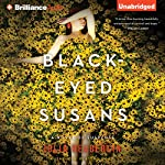 Black-Eyed Susans: A Novel of Suspense | Julia Heaberlin