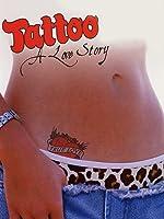 Tattoo, a Love Story