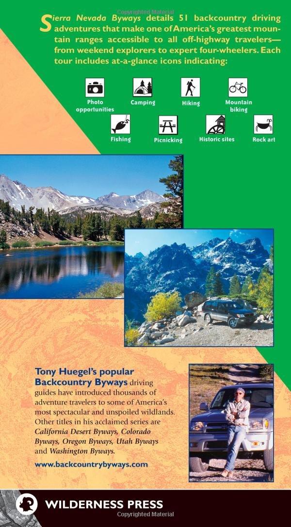 Sierra Nevada Byways 51 Of The Sierra Nevadas Best Backcountry