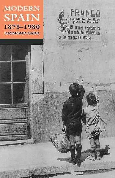 Modern Spain, 1875-1980: Amazon.es: Carr, Raymond: Libros en idiomas extranjeros
