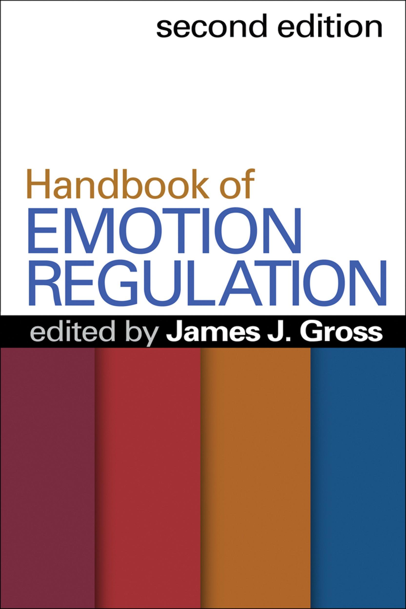Handbook Of Emotion Regulation