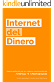 Internet del Dinero (The Internet of Money nº 1)