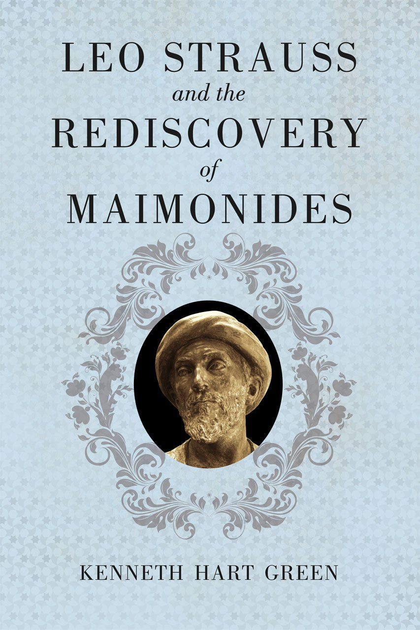 Download Leo Strauss and the Rediscovery of Maimonides pdf