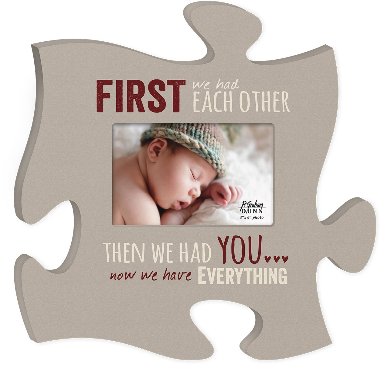P. GRAHAM DUNN Now We Have Everything 4x6 Photo Frame Inspirational Puzzle Piece Wall Art Plaque by P. Graham Dunn