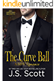 THE CURVE BALL : Big Girls and Bad Boys Book 1 (Big Girls And Bad Boys Series)
