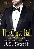 THE CURVE BALL : Big Girls and Bad Boys Book 1 (Big Girls And Bad Boys Series) (English Edition)
