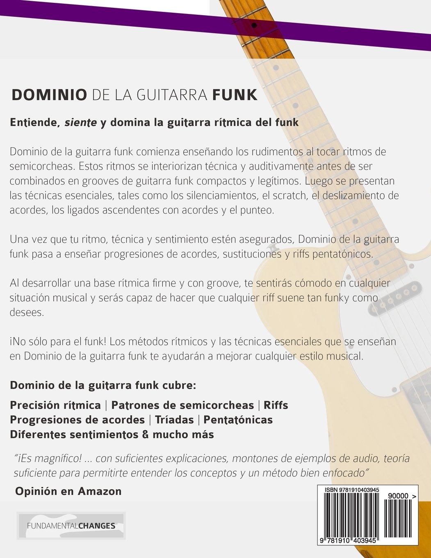 Dominio de la guitarra funk: Edición en español: Amazon.es: Mr Joseph Alexander, Me E. Gustavo Bustos: Libros