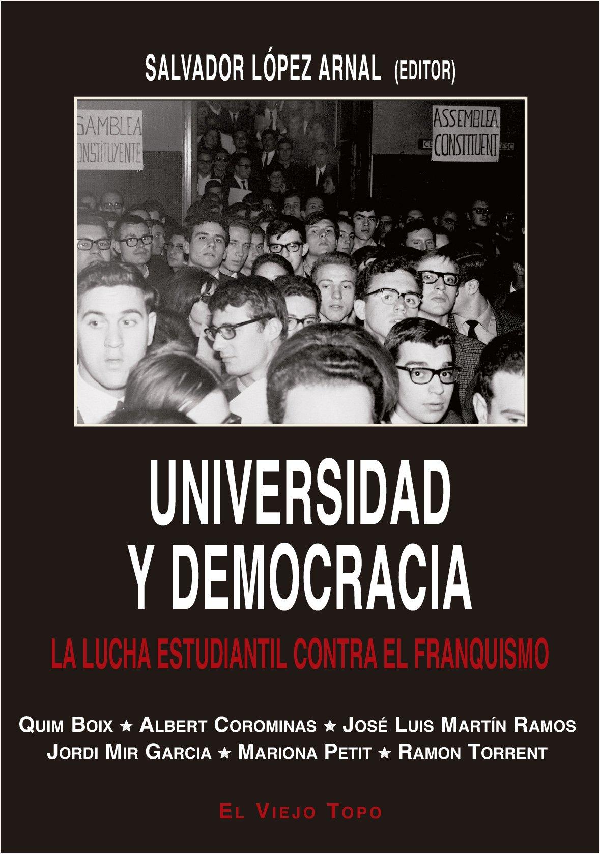 Universidad y Democracia. La lucha estudiantil contra el ...