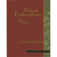 Fiscal Federalism in Theory and Practice (English Edition)