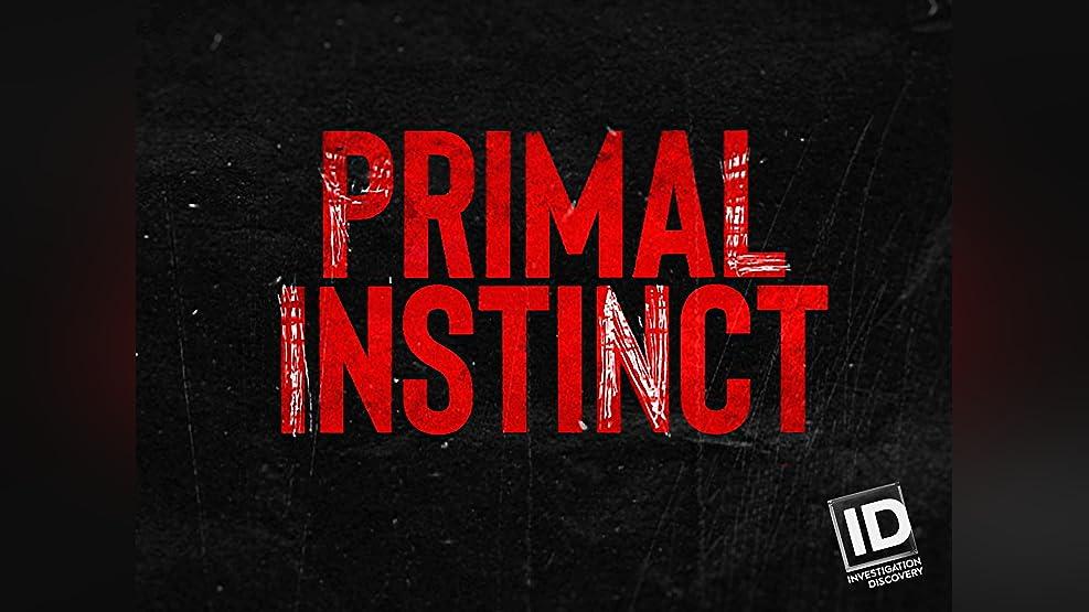 Primal Instinct - Season 1