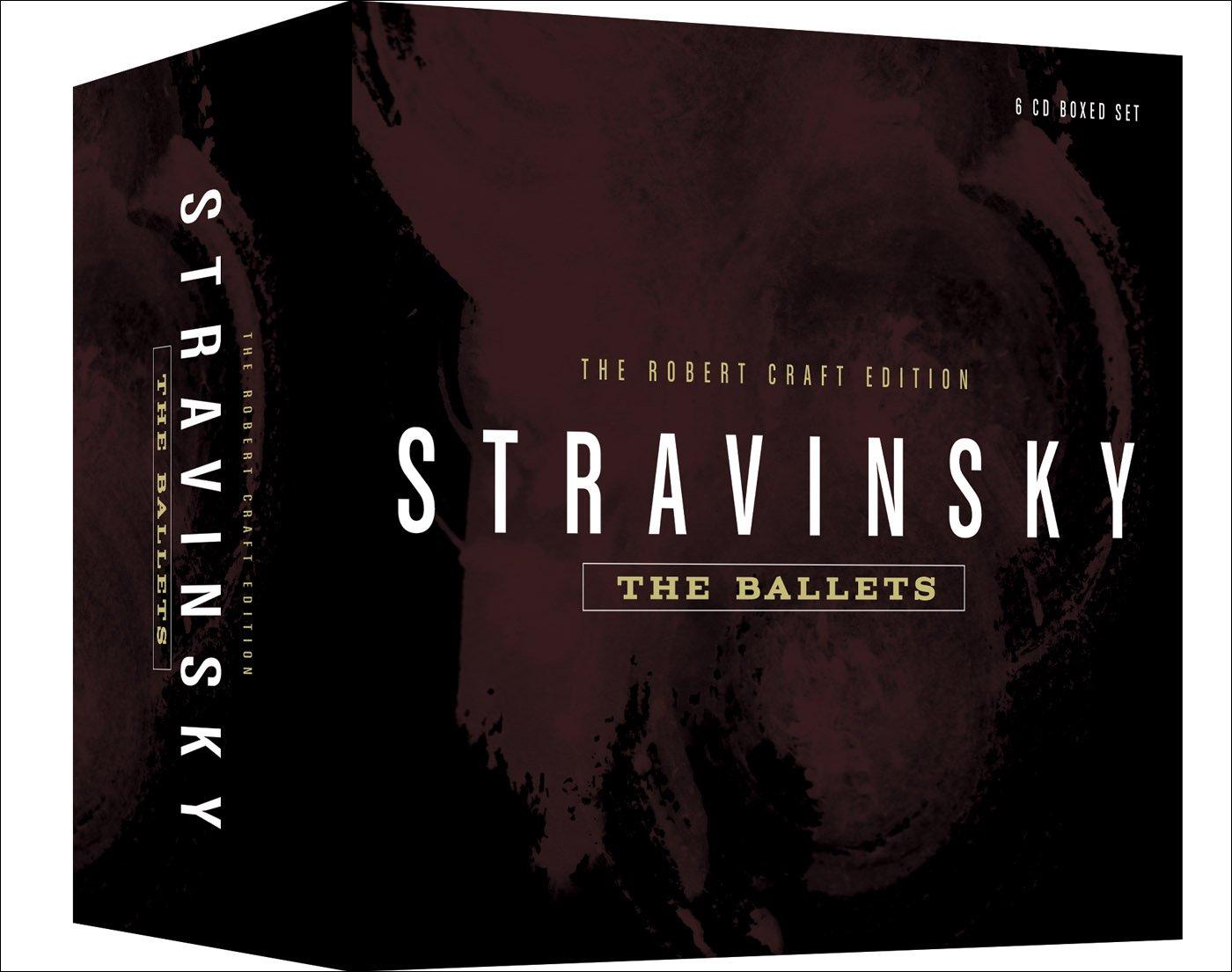 The Robert Craft Edition - Stravinsky: The Ballets