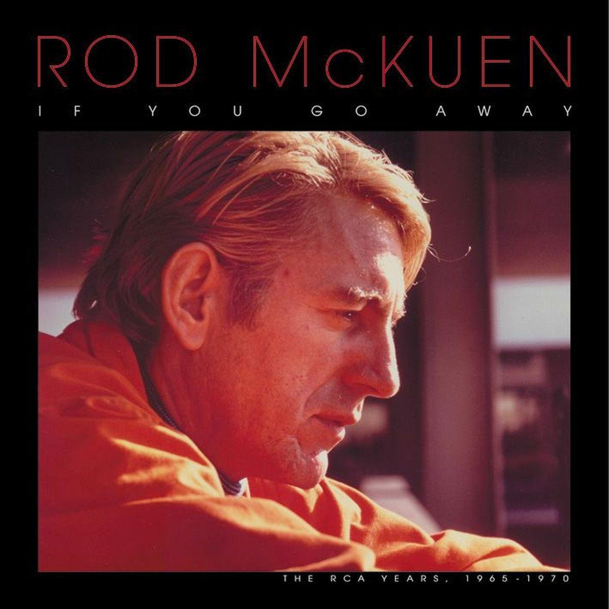 If You Go Away: The RCA Years 1965 - 1968 by McKuen, Rod