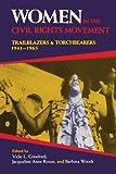 Women in the Civil Rights Movement: Trailblazers and Torchbearers, 1941--1965 (Blacks in the Diaspora)