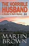 The Horrible Husband: Murder in Marin Mystery - Book 5 (Murder in Marin Mysteries)