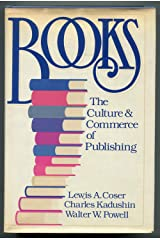 Books: The Culture and Commerce of Publishing Hardcover