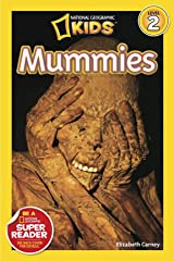 National Geographic Readers: Mummies Kindle Edition