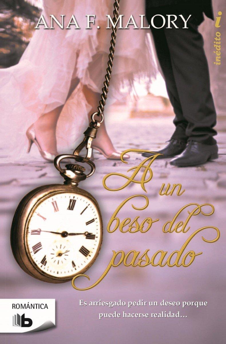 A un beso del pasado (Selección RNR): Ana F. Malory: 9788490700686: Amazon.com: Books