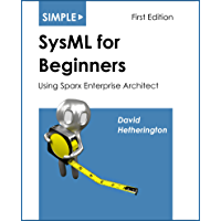 Simple SysML for Beginners: Using Sparx Enterprise Architect (English Edition)