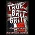 True Brit Grit - A Charity Anthology