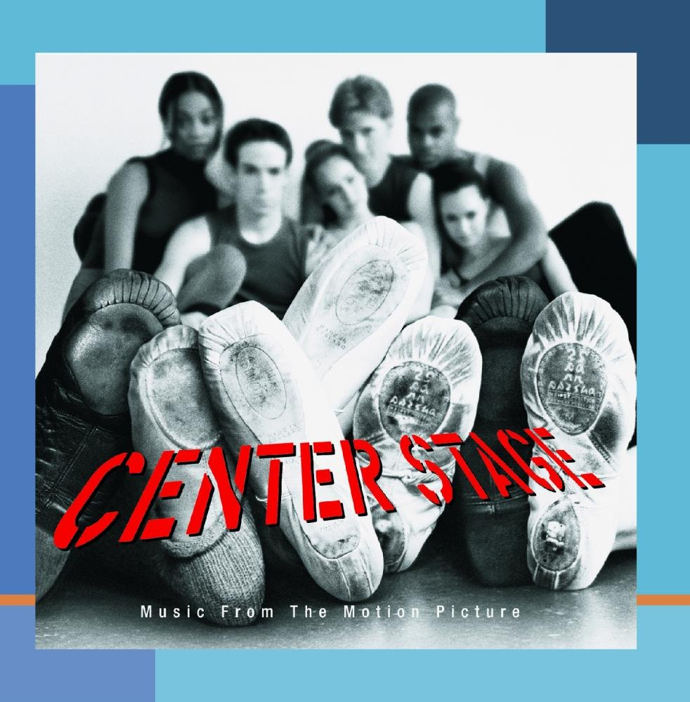 Center Stage (2000 Film) by Epic/Sony Music Soundtrax