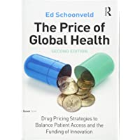 The Price of Global Health: Drug Pricing Strategies to Balance Patient Access and...