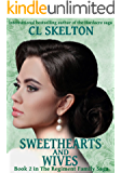 Sweethearts and Wives (The Regiment Family Saga Book 2)
