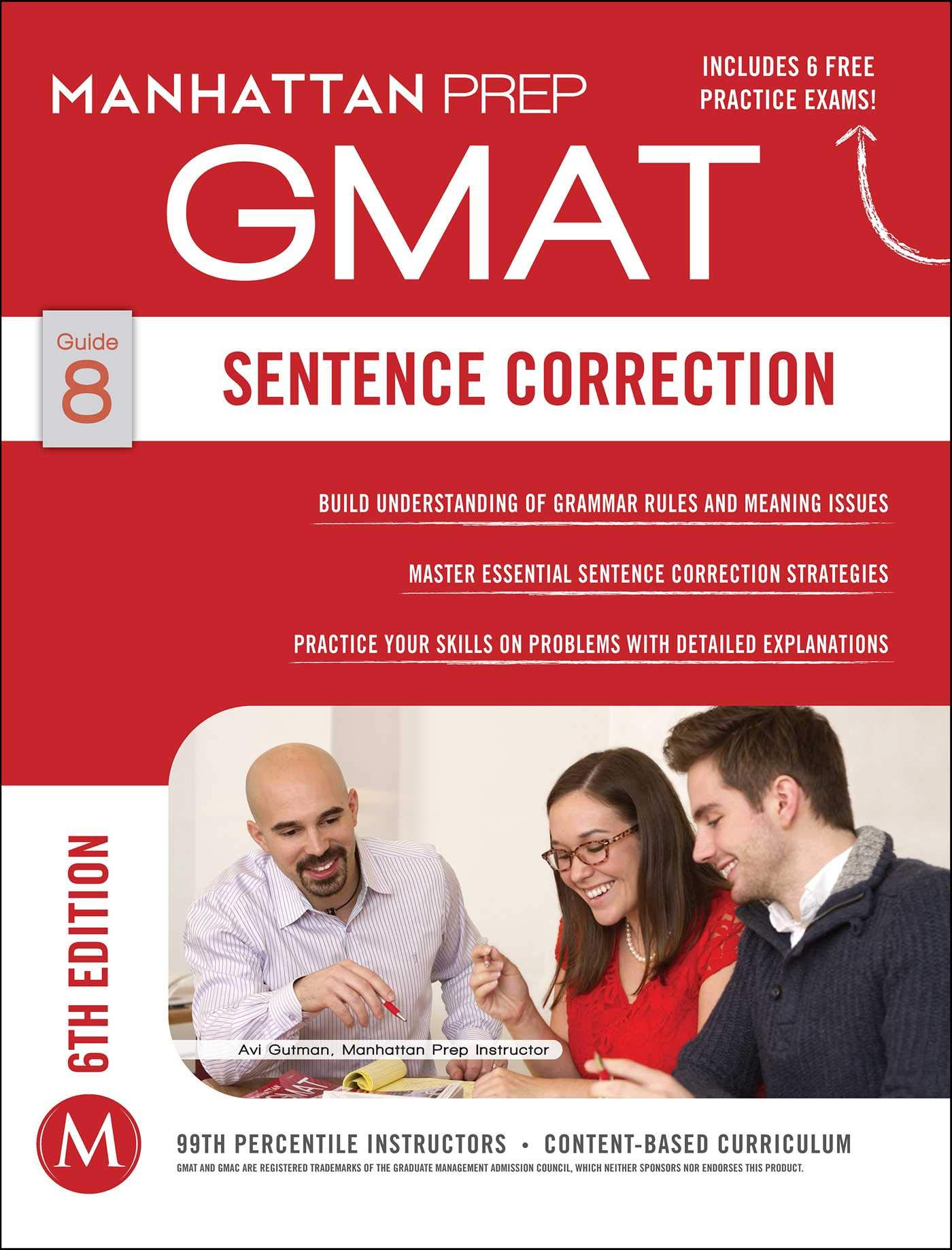 GMAT Sentence Correction  Manhattan Prep GMAT Strategy Guides Band 8