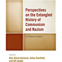 Perspectives on the Entangled History of Communism and Nazism: A Comnaz Analysis (English Edition)