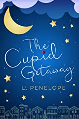The Cupid Getaway (The Cupid Guild Book 2) Kindle Edition