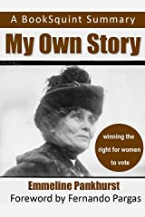 Summary of Emmeline Pankhurst, My Own Story (BookSquit Summaries) Kindle Edition