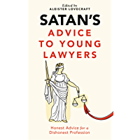Satan's Advice to Young Lawyers (Satan's Guides to Life Book 1) (English Edition)