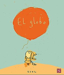 El globo (Spanish Edition)