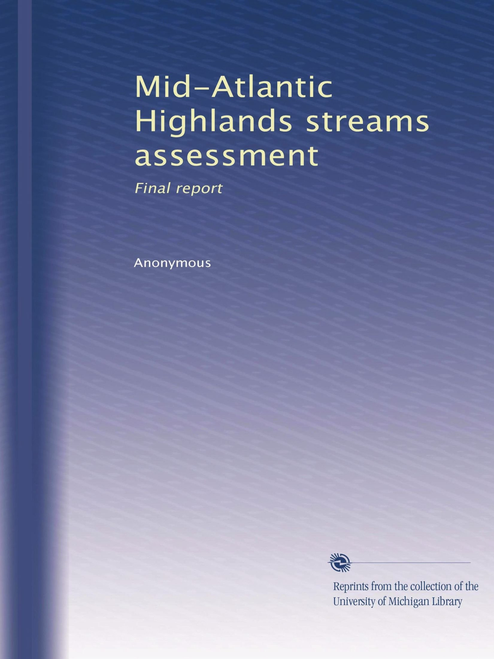 Download Mid-Atlantic Highlands streams assessment: Final report ebook