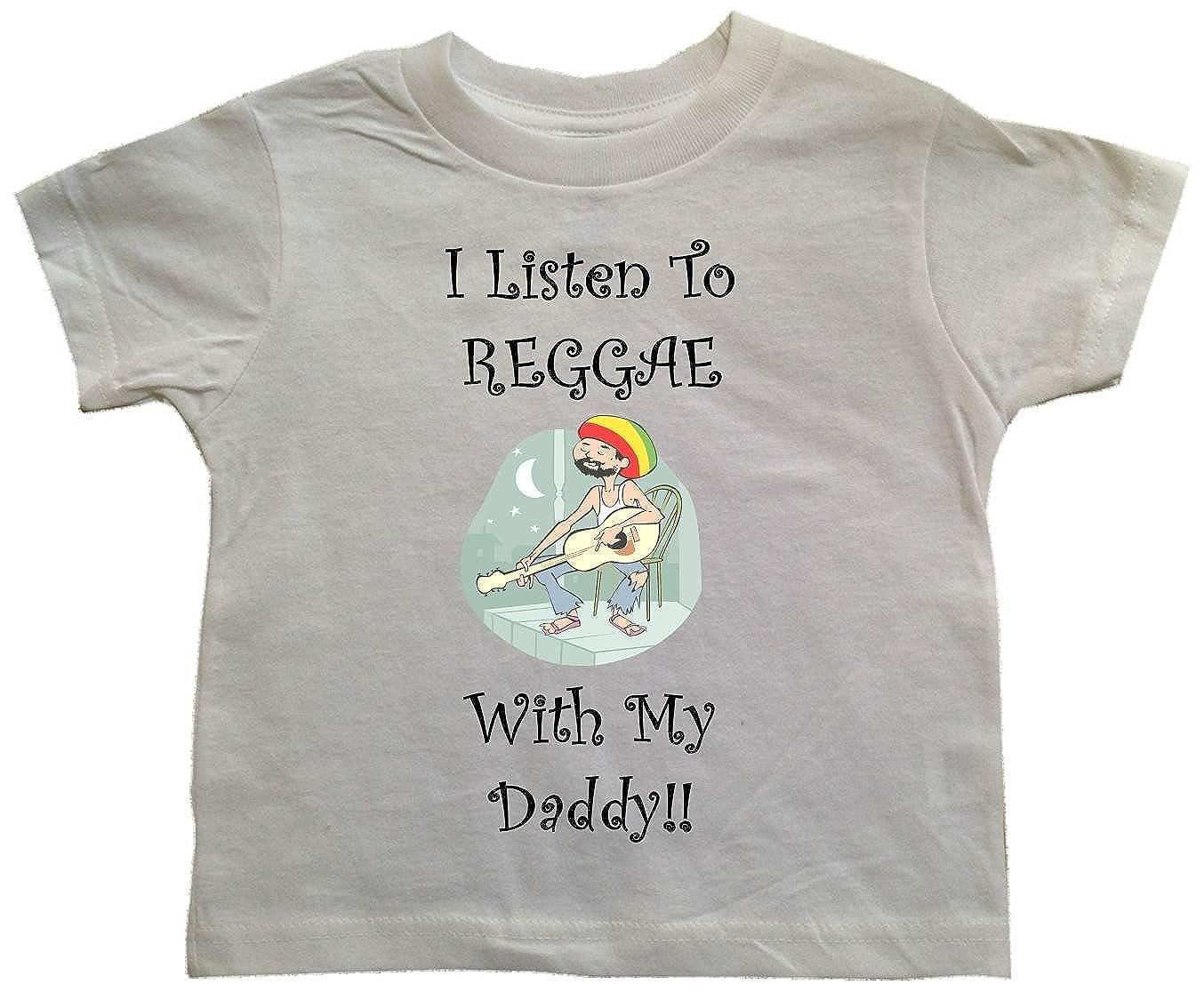 1250efb79df Amazon.com  I LISTEN TO REGGAE WITH MY DADDY - White Toddler T-shirt   Clothing