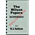 The Wilson Papers: Genesis of the World's Most Fearsome Secret