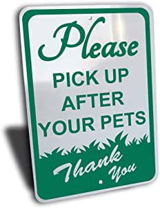 Please Pick UP After Your Pets Sign, Aluminum, Green, 7