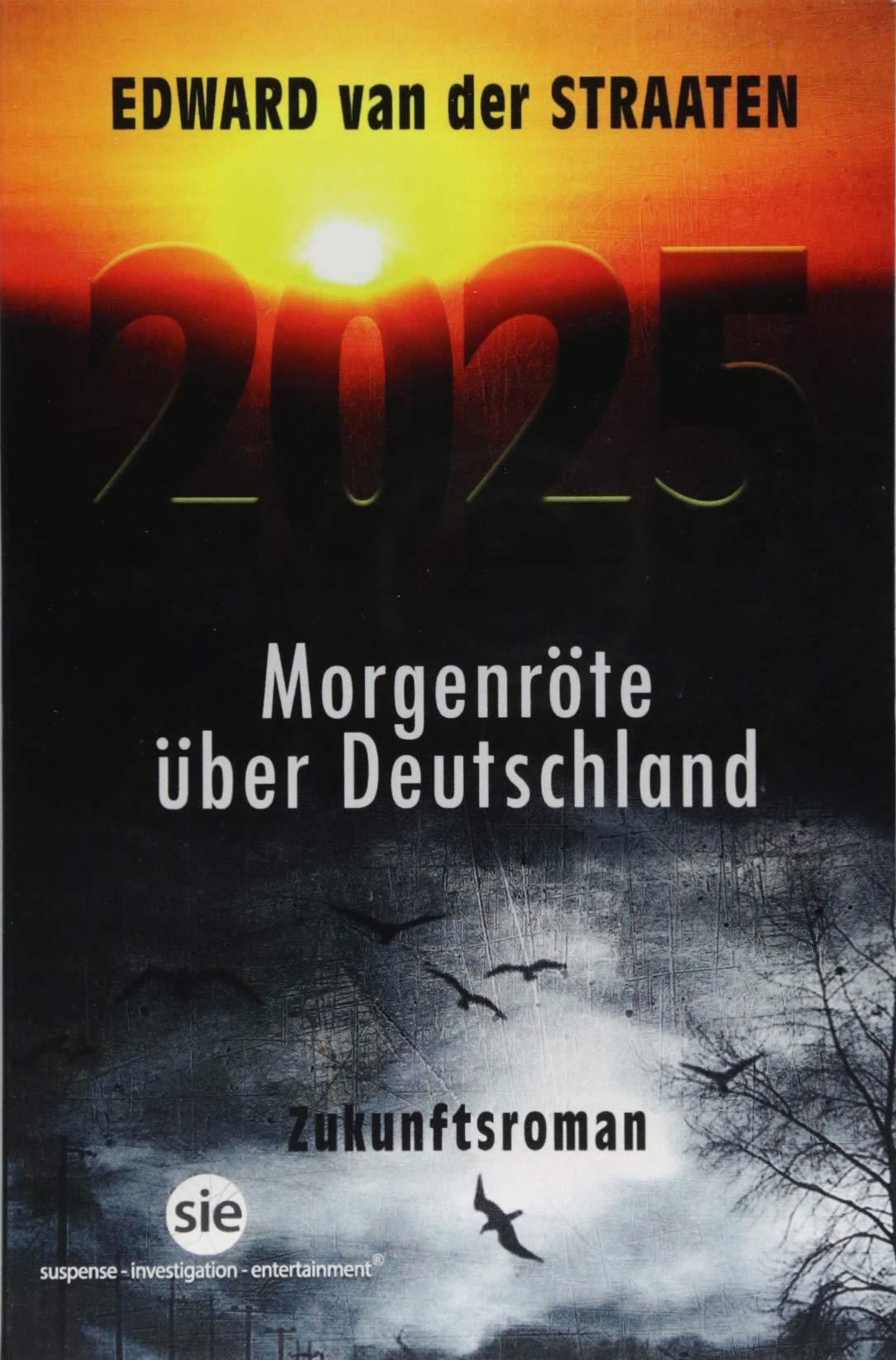 2025: Morgenröte über Deutschland