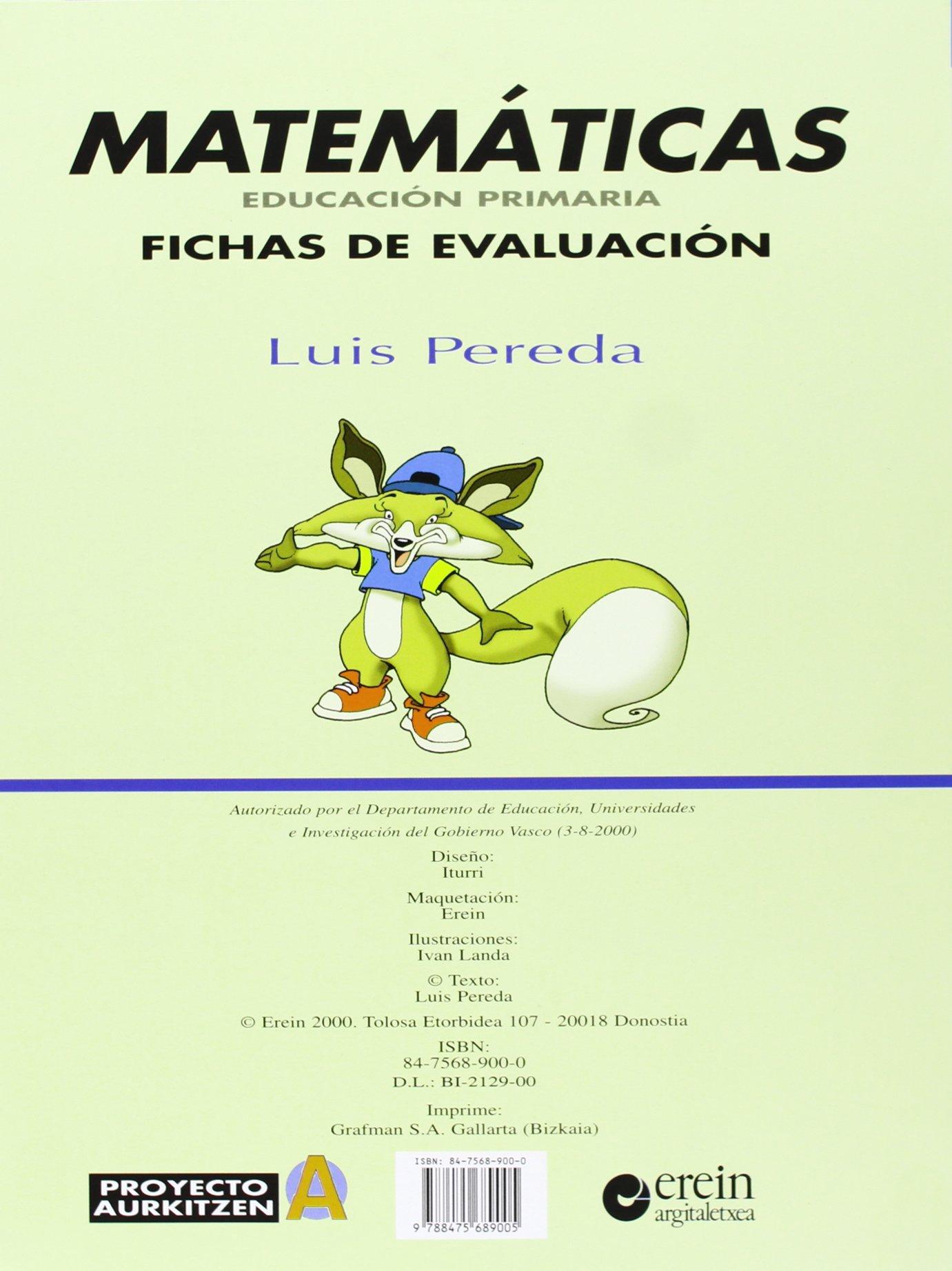 Matematicas E.Primaria Fichas Eva - 9788475689005: Amazon.es: Luis Pereda Ortiz del Río, Ivan Landa: Libros