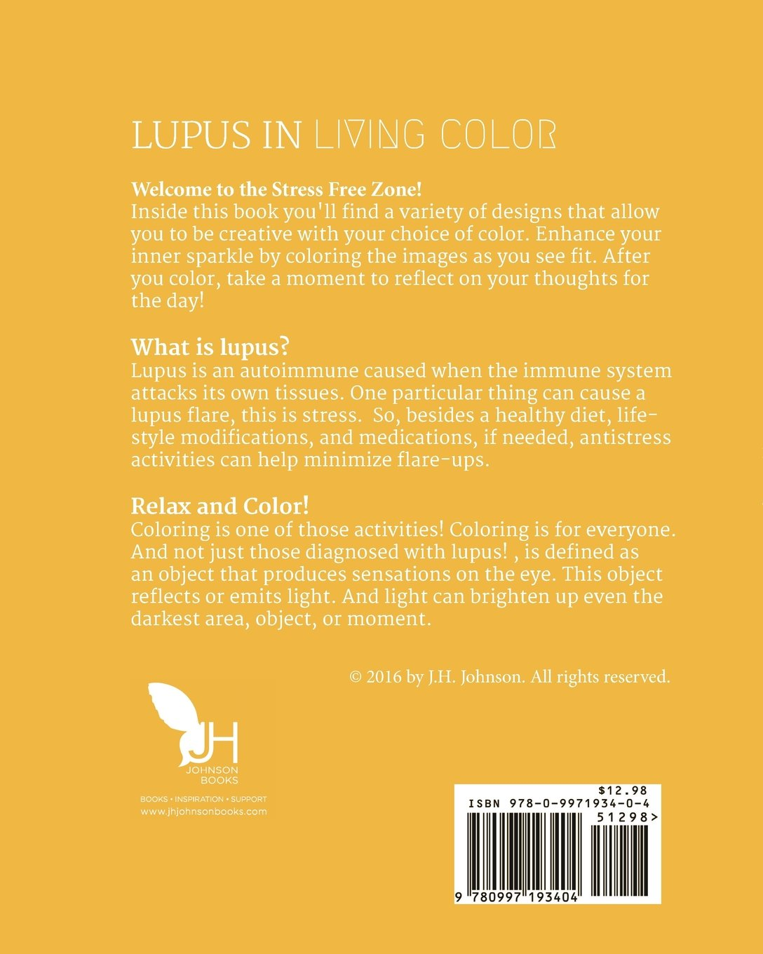 Lupus in Living Color: An Antistress Activity Coloring Book: J.H. ...