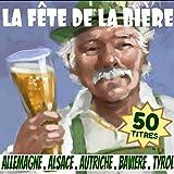La fête de la bière (Allemagne, Alsace, Autriche, Bavière, Tyrol)