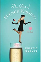 The Art of French Kissing Kindle Edition