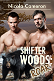 Shifter Woods: Roar (Esposito County Shifters Book 2)