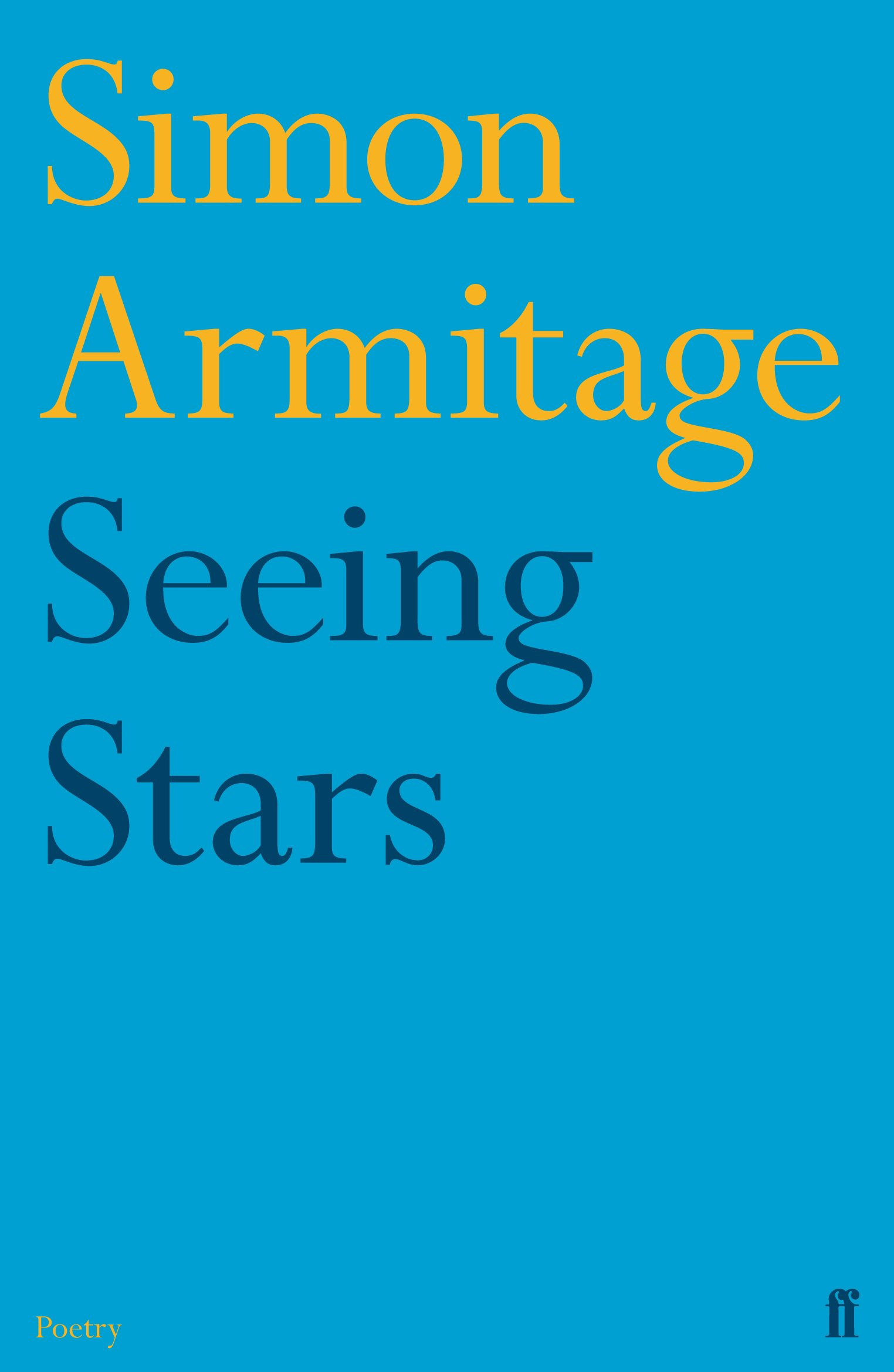 Does Identifying Armitage As Original >> Seeing Stars Amazon Co Uk Simon Armitage 9780571249947 Books