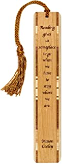 product image for Mason Cooley Quote - Reading Give us Someplace to Go - Handmade Wooden Bookmark with Tassel - Search B079P7NYLW to See Personalized Version.
